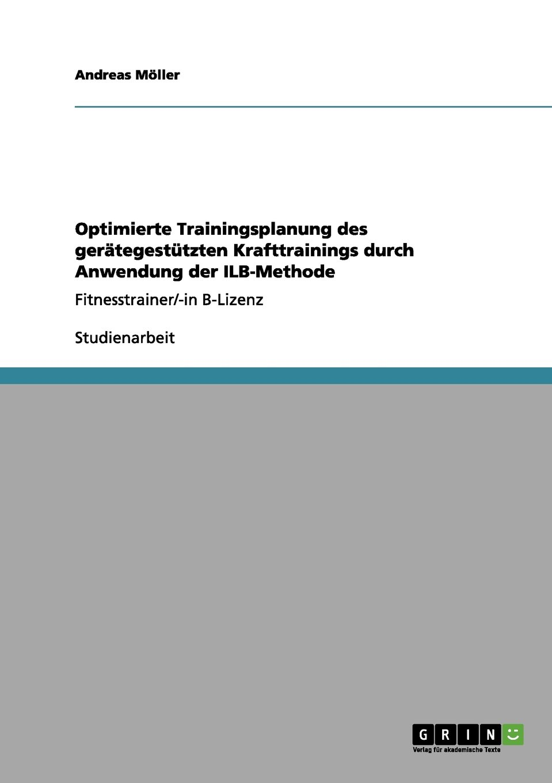 Download Optimierte Trainingsplanung des gerätegestützten Krafttrainings durch Anwendung der ILB-Methode (German Edition) pdf
