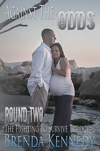 Against the Odds (The Fighting to Survive Trilogy Book 2)