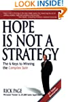 Hope Is Not a Strategy: The 6 Keys to...