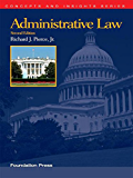 Pierce's Administrative Law, 2d (Concepts and Insights Series)