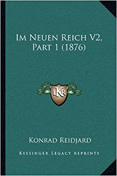 Im Neuen Reich V2, Part 1 (1876)