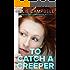 To Catch A Creeper