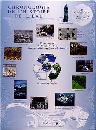 Livres gratuits en ligne Chronologie de l'histoire de l'eau pdf, epub ebook