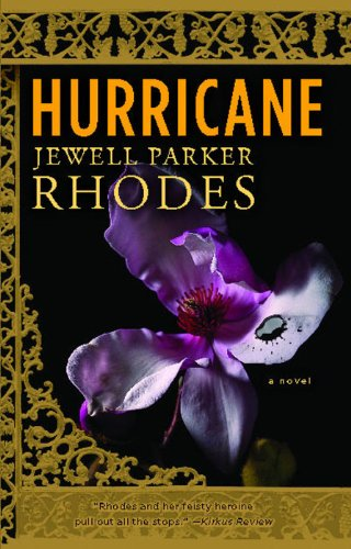 Hurricane A Novel Kindle Edition By Jewell Parker Rhodes Mystery