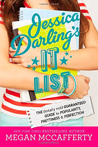 Jessica Darling's It List: The (Totally Not) Guaranteed Guide to Popularity, Prettiness & Perfection ebook