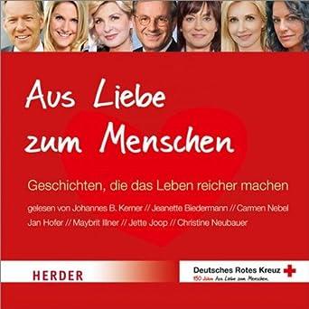 Amazon.com: Aus Liebe zum Menschen: Geschichten, die das ...