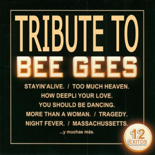 Stayin' alive (tribute version) (Stayin Alive A Tribute To The Bee Gees)