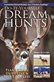 Do-It-Yourself Dream Hunts, Mike Schoby, 0896896412