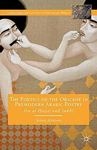 book cover of The Poetics of the Obscene in Premodern Arabic Poetry