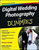 Digital Wedding Photography For Dummies