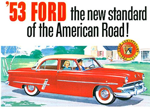- A MUST FOR OWNERS & RESTORERS - 1953 FORD PASSENGER CARS DEALERSHIP SALES BROCHURE - Tudor, Fordor, Coupe, Convertible, Skyliner, Victoria, Courier, Country Squire, Ranch Wagon, and other Station Wagons