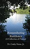Remembering Residency, Cosby Stone, 1492139955