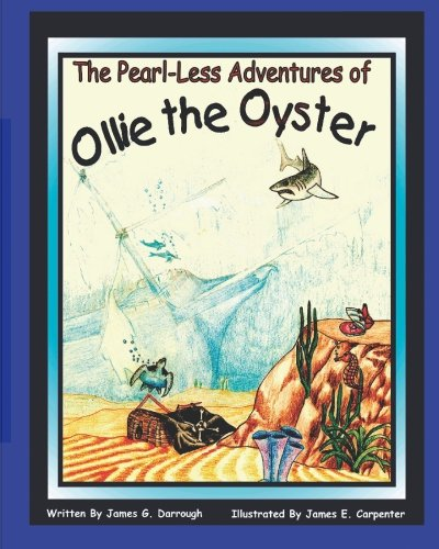 The Pearl-Less Adventures Of Ollie The Oyster ebook