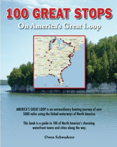 100 Great Stops on America's Great Loop