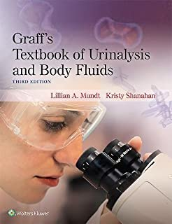 Graffs Textbook of Urinalysis and Body Fluids