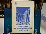 img - for St. John's Mercy: a Milestone in Medical Progress in St. Louis book / textbook / text book