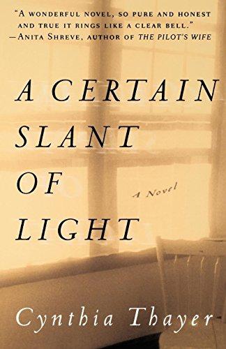 A Certain Slant of Light: A Novel