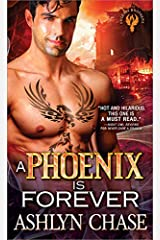 A Phoenix Is Forever (Phoenix Brothers Book 3) Kindle Edition