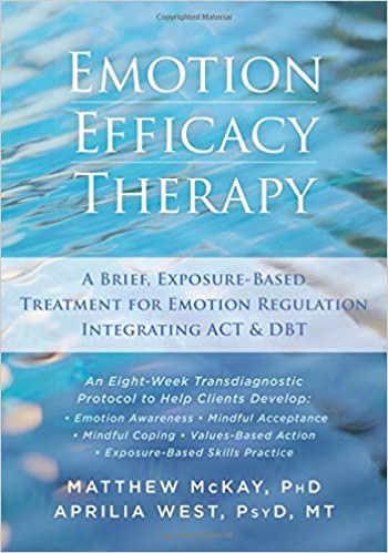 Emotion Efficacy Therapy: A Brief, Exposure-Based Treatment for ...