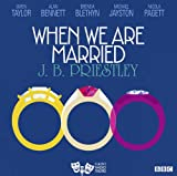 img - for When We Are Married (Classic Radio Theatre) book / textbook / text book