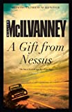 A Gift from Nessus, William McIlvanney, 1782113037