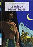 img - for Le tr sor des azt ques book / textbook / text book