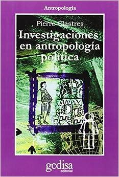 Investigaciones En Antropología Política por Pierre Clastres epub