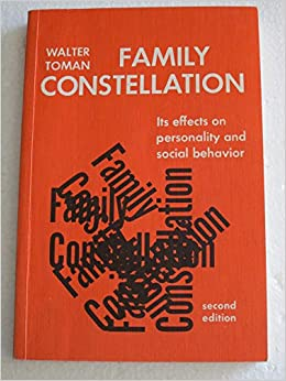 Family Constellation: Its Effects on Personality and Social Behavior, Second Edi