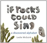 If Rocks Could Sing, Leslie McGuirk, 1582463700