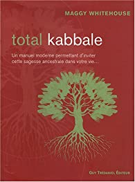 Total Kabbale par Maggy Whitehouse
