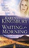 Waiting for Morning (Forever Faithful Series)