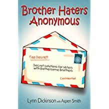 Brother Haters Anonymous