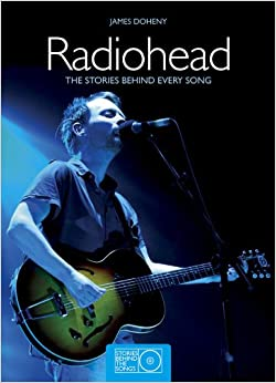 Como Descargar Libro Gratis Radiohead: The Stories Behind Every Song Donde Epub