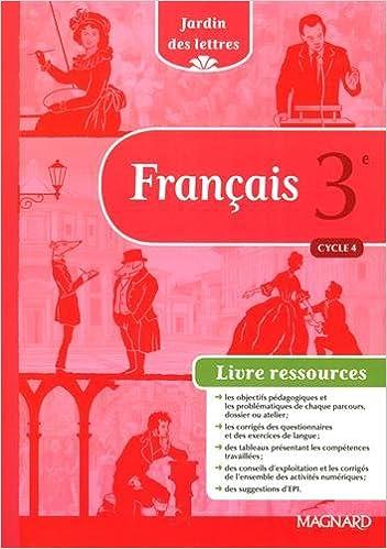 Francais 3e Cycle 4 Jardin Des Lettres Livre Du Professeur
