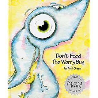 Don't Feed The WorryBug (WorryWoo Monsters)