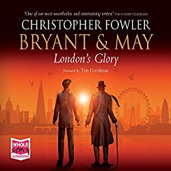 Bryant & May - London's Glory