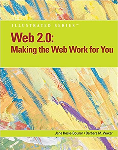 Web 20 Making The Work For You Illustrated Available Titles Skills Assessment Manager SAM
