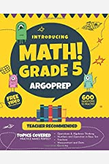 Introducing MATH! Grade 5 by ArgoPrep: 600+ Practice Questions + Comprehensive Overview of Each Topic + Detailed Video Explanations Included  | 5th Grade Math Workbook Paperback