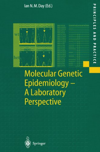 Molecular Genetic Epidemiology: A Laboratory Perspective (Principles and Practice)