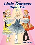 Little Dancers Paper Dolls (Dover Paper Dolls) by Tom Tierney (2002-08-08)