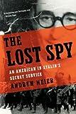 The Lost Spy, Andrew Meier, 0393060977