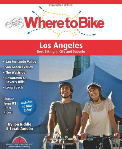 Where to Bike Los Angeles: Best Biking in City and Suburbs (Best Bike Routes Los Angeles)