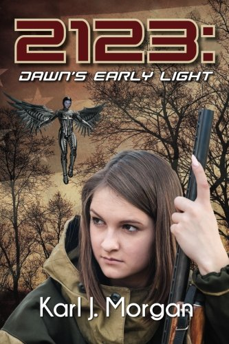 2123: Dawn's Early Light (Revolution) (Volume 3)