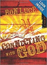 Ron Luce, Connecting with God A Teen Mania Devotional