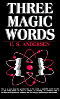 Three magic words the key to power peace and plenty u s three magic words the key to power peace and plenty by u s andersen fandeluxe Images