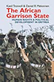 The African Garrison State (Eastern Africa Series)