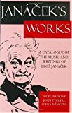 img - for Jan?cek's Works: A Catalogue of the Music and Writings of Leos Jan?cek by Nigel Simeone (1998-03-05) book / textbook / text book