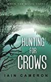 img - for Hunting for Crows (DI Angus Henderson) (Volume 4) book / textbook / text book
