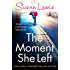 The Moment She Left (The Detective Andee Lawrence Series)
