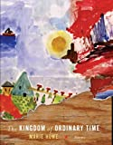 The Kingdom of Ordinary Time, Marie Howe, 0393041999